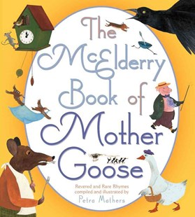 The McElderry Book of Mother Goose by Petra Mathers (9780689856051) - HardCover - Children's Fiction Early Readers (0-4)