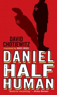 Daniel Half Human by David Chotjewitz, Doris Orgel (9780689857485) - PaperBack - Young Adult Contemporary