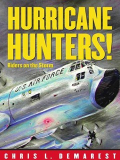 Hurricane Hunters: Riders On the Storm