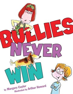 Bullies Never Win - Children's Fiction Intermediate (5-7)