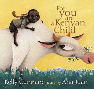 For You Are a Kenyan Child - Children's Fiction Intermediate (5-7)