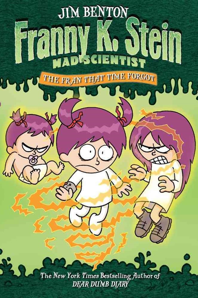 Franny K Stein Mad Scientist: The Fran That Time Forgot