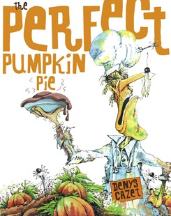 The Perfect Pumpkin Pie - Children's Fiction Intermediate (5-7)