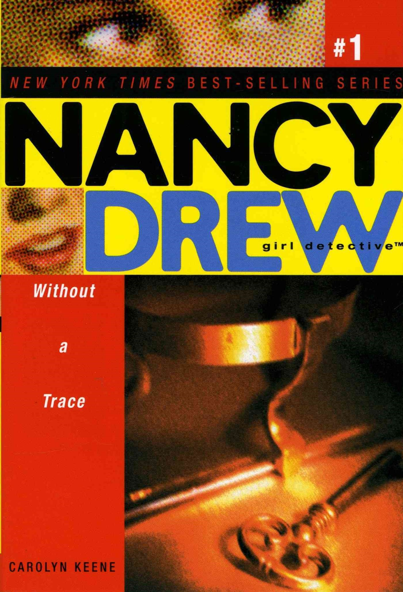 Nancy Drew Girl Detective #1: Without a Trace: Nancy Drew