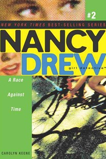 Nancy Drew Girl Detective #2: A Race Against Time by Carolyn Keene (9780689865671) - PaperBack - Children's Fiction Older Readers (8-10)
