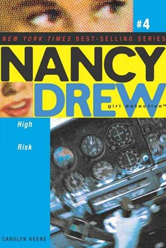 Nancy Drew Girl Detective #4: High Risk