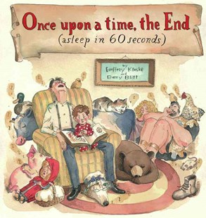 Once Upon A Time, The End (Asleep in 60 Seconds) - Children's Fiction Early Readers (0-4)