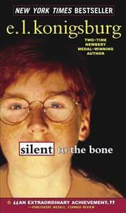 Silent to the Bone by E. L. Konigsburg (9780689867156) - PaperBack - Young Adult Contemporary