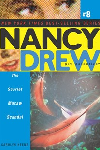 The Scarlet Macaw Scandal by Carolyn Keene, Michael Frost (9780689868443) - PaperBack - Children's Fiction Older Readers (8-10)