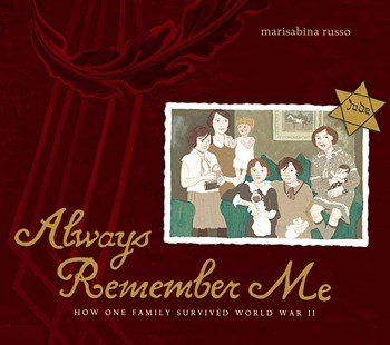 Always Remember Me: How One Family Survived World War II - Non-Fiction Family Matters