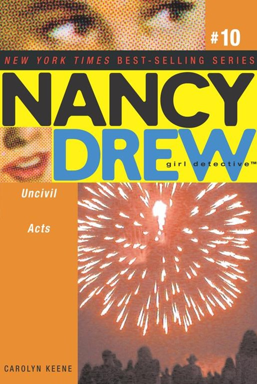 Uncivil Acts: Nancy Drew Girl Detective #10