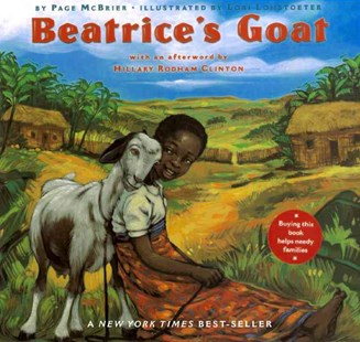 Beatrice's Goat by Page McBrier, Lori Lohstoeter, Hillary Rodham Clinton (9780689869907) - PaperBack - Children's Fiction Intermediate (5-7)