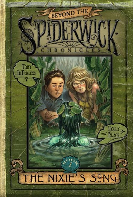 Beyond the Spiderwick Chronicles #1: The Nixie's Song