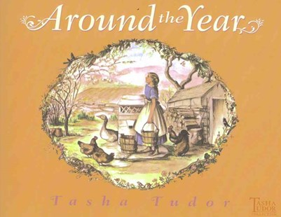 Around the Year by Tasha Tudor (9780689873508) - PaperBack - Children's Fiction Classics