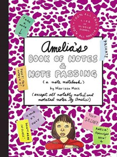 Amelia's Book of Notes and Note Passing by Marissa Moss (9780689874468) - HardCover - Non-Fiction Family Matters