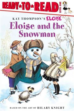 Eloise and the Snowman: Ready To Read Level 1