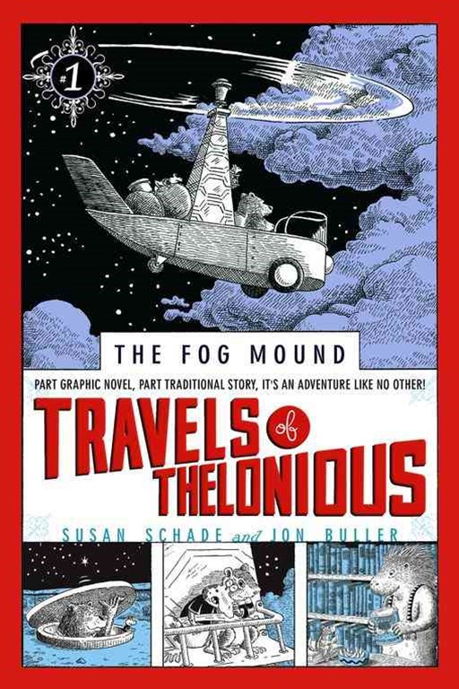 Travels Of Thelonious: The Fog Mound Book 1