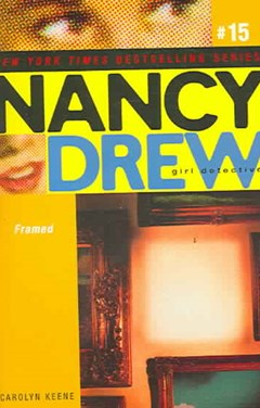 Framed: Nancy Drew: Girl Detective #15