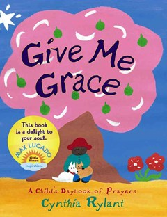 Give Me Grace: A Child