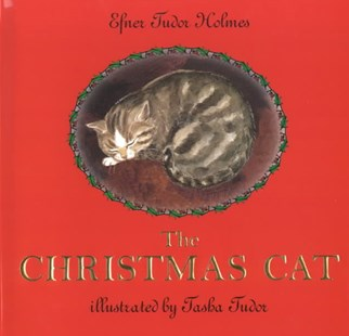 The Christmas Cat by Efner Tudor Holmes, Tasha Tudor, Tasha Tudor (9780690012675) - HardCover - Children's Fiction Classics