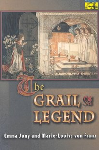 Grail Legend by Emma Jung, Marie-Louise Von Franz (9780691002378) - PaperBack - Reference