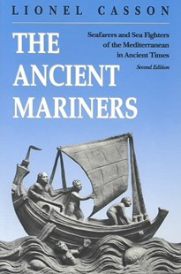 Ancient Mariners by Lionel Casson (9780691014777) - PaperBack - Business & Finance Organisation & Operations