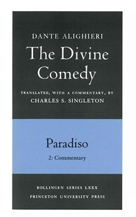 Divine Comedy by Dante Alighieri, Charles S. Singleton (9780691019130) - PaperBack - Classic Fiction