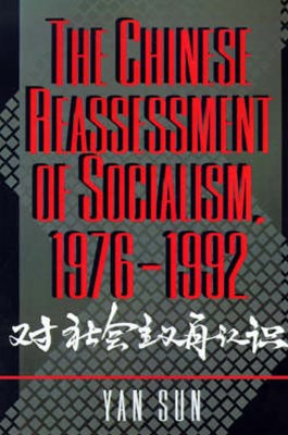 The Chinese Reassessment of Socialism, 1976-1992