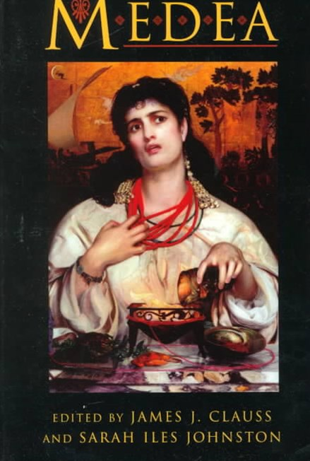 Medea - Essays on Medea in Myth, Literature, Philosophy, and Art