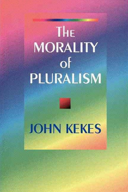 The Morality of Pluralism