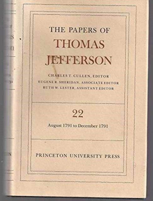The Papers of Thomas Jefferson: 6 August to 31 December 1791