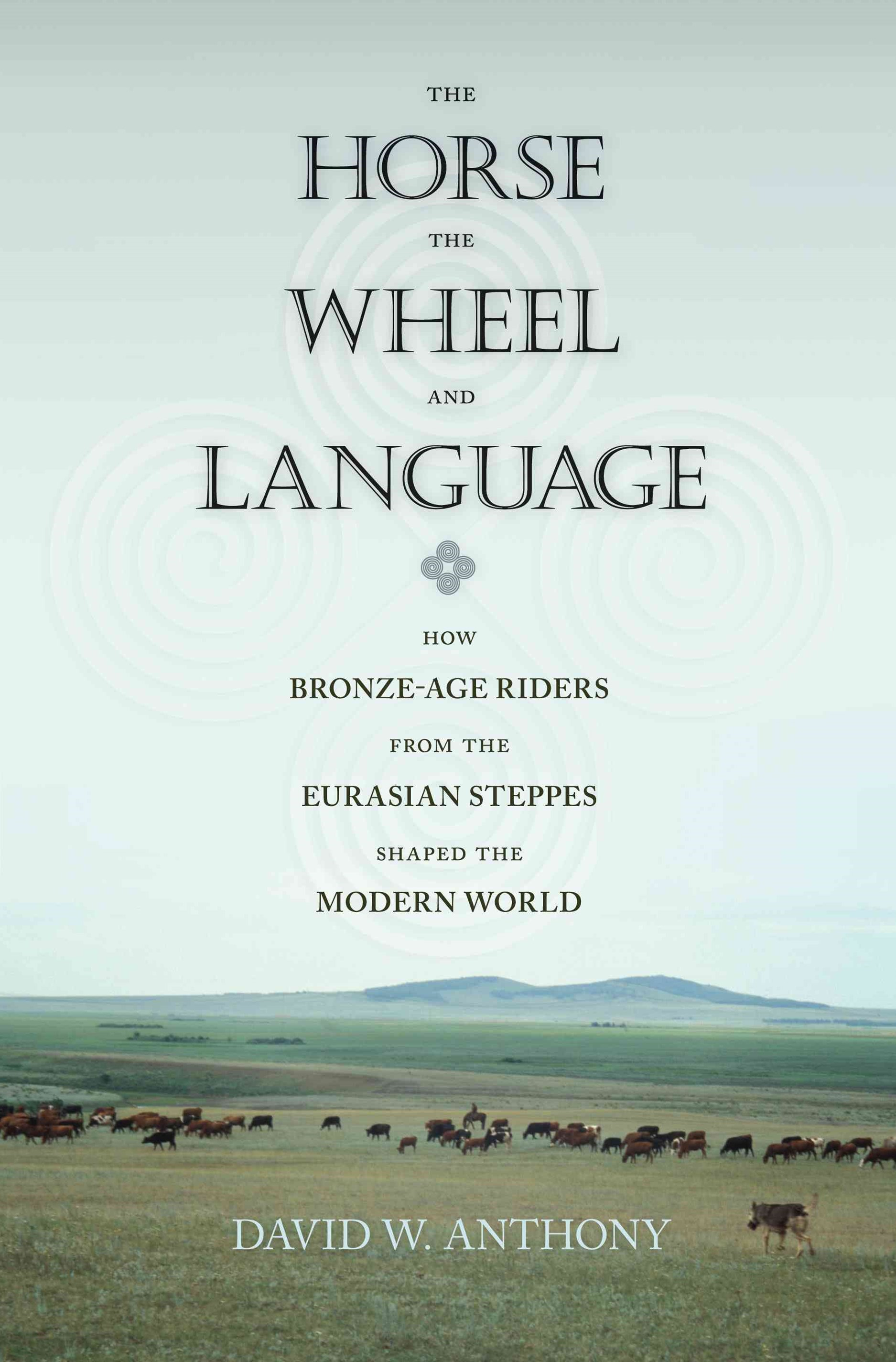 The Horse, the Wheel and Language