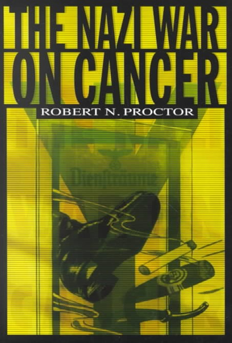 Nazi War on Cancer