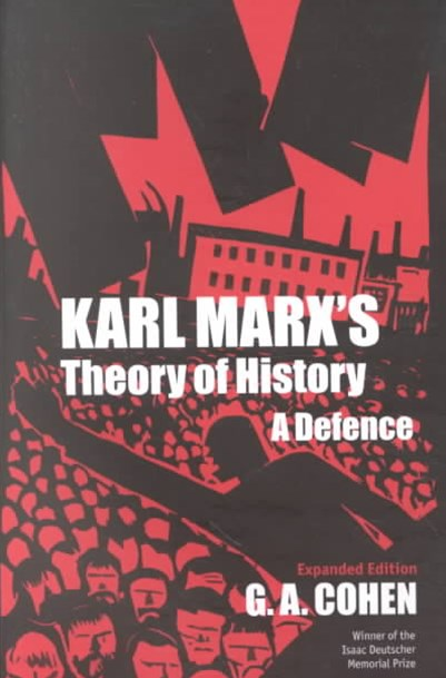 Karl Marx's Theory of History - A Defence
