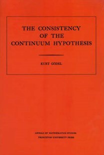 Consistency of the Continuum Hypothesis by Kurt Gödel (9780691079271) - PaperBack - Science & Technology Mathematics