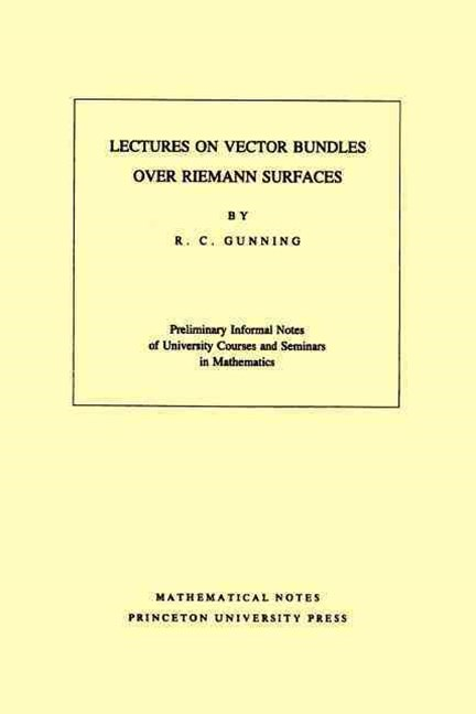 Lectures on Vector Bundles over Riemann Surfaces