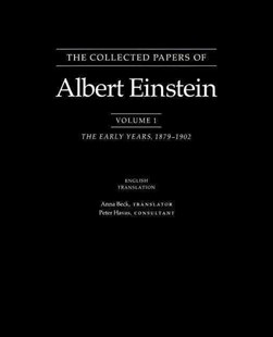 The Collected Papers of Albert Einstein by John Stachel, David C. Cassidy, Robert Schulmann, Anna Beck, Albert Einstein, Peter Havas (9780691084756) - PaperBack - Biographies General Biographies
