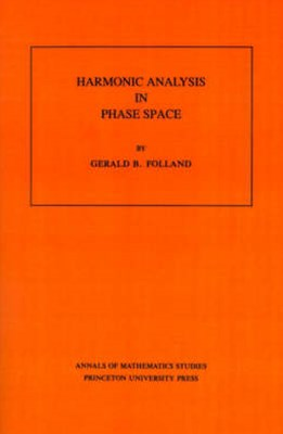 Harmonic Analysis in Phase Space