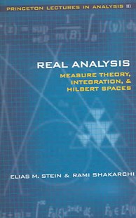 Real Analysis by Elias M. Stein, Rami Shakarchi (9780691113869) - HardCover - Science & Technology Environment