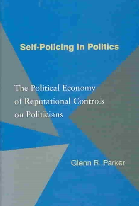 Self-Policing in Politics