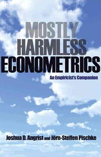 Mostly Harmless Econometrics by J.D. Angrist, Jorn-Steffen Pischke, Joshua D. Angrist (9780691120355) - PaperBack - Business & Finance Ecommerce