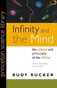 Infinity and the Mind by Rudolf V.B. Rucker (9780691121277) - PaperBack - Philosophy Modern