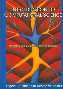 Introduction to Computational Science by Angela B. Shiflet, George W. Shiflet (9780691125657) - HardCover - Computing Database Management