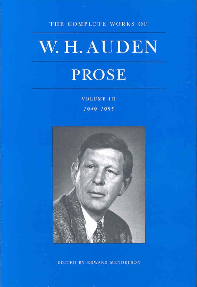 The Complete Works of W. H. Auden: Prose: 1949-1955