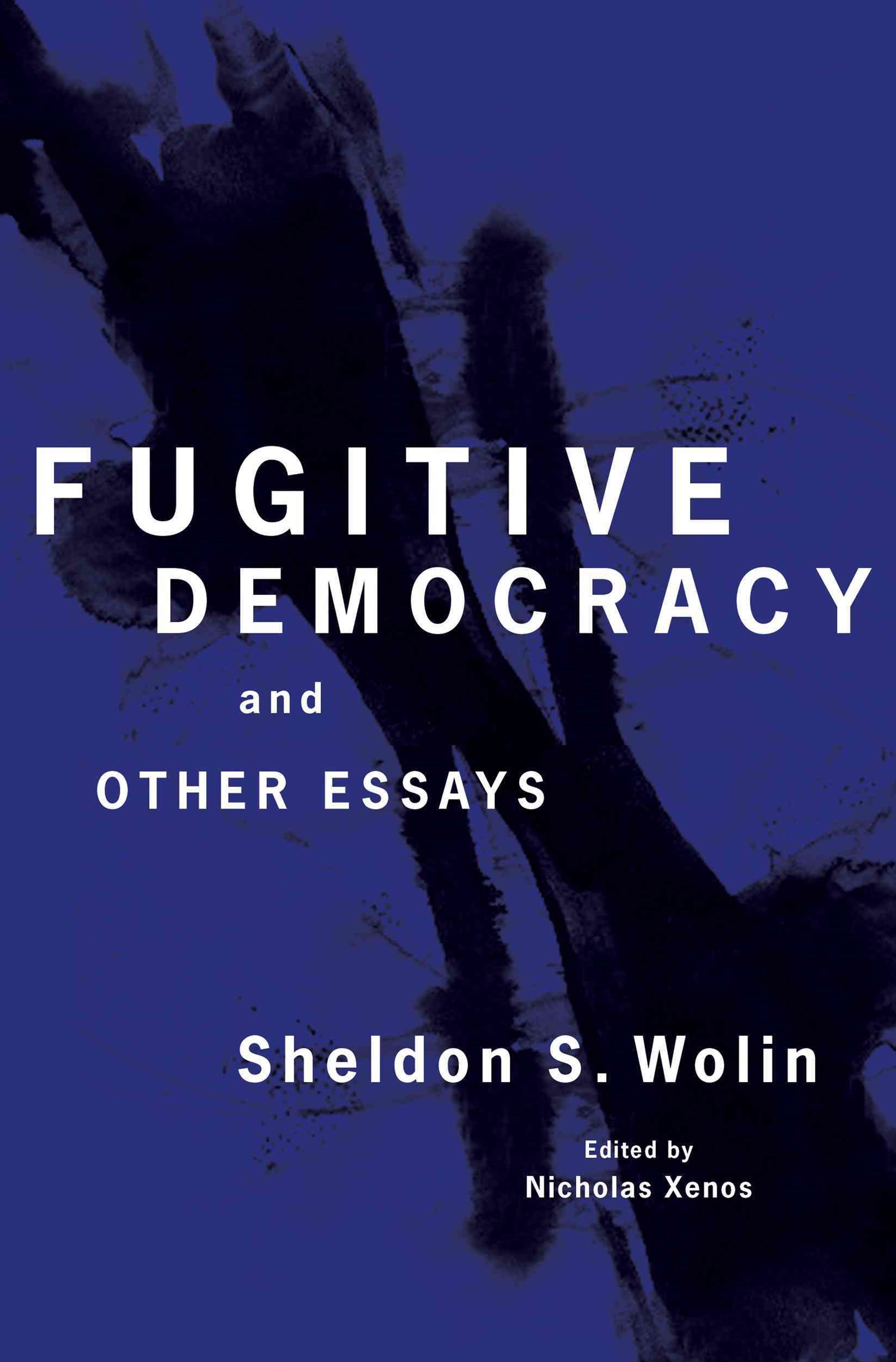 Fugitive Democracy