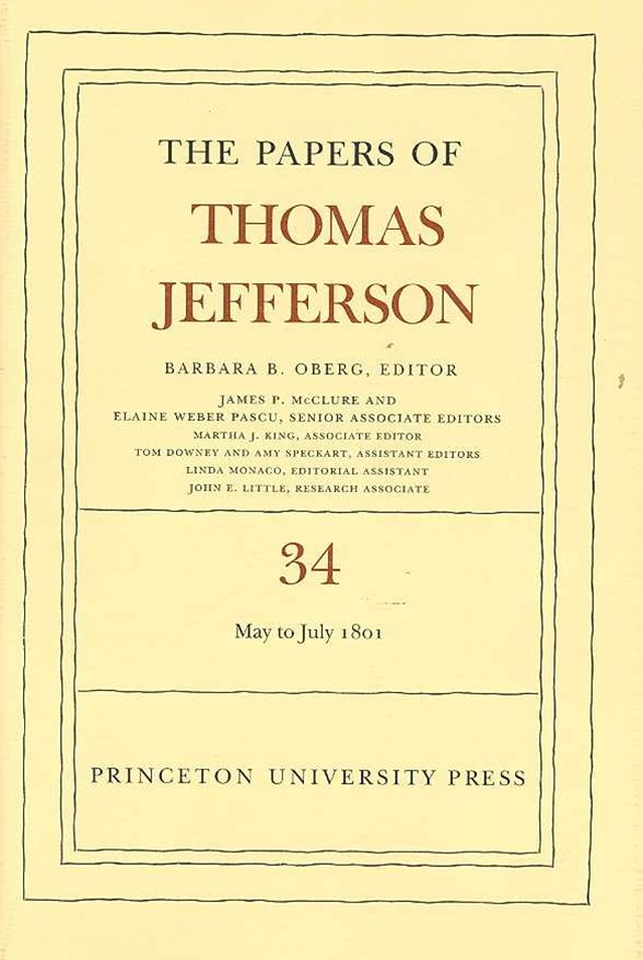 The Papers of Thomas Jefferson: 1 May to 31 July 1801