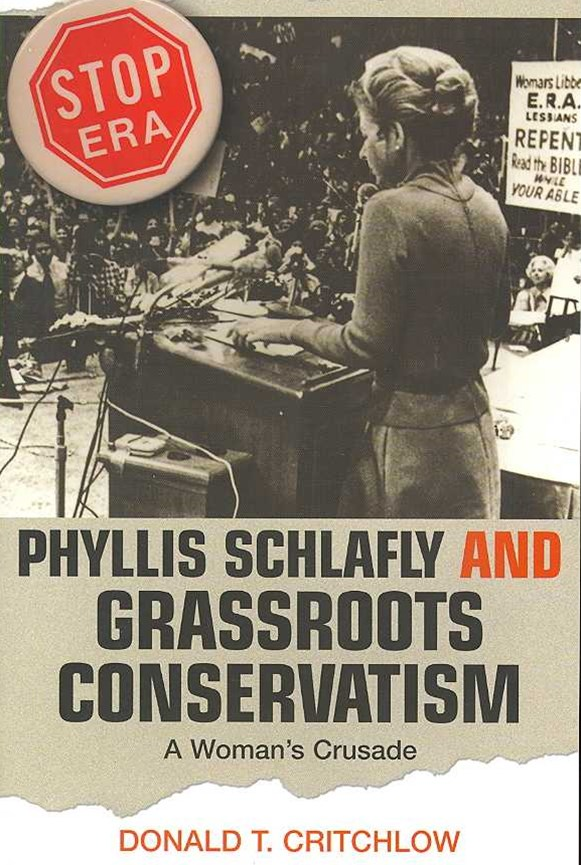 Phyllis Schlafly and Grassroots Conservatism