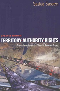 Territory, Authority, Rights by Saskia Sassen (9780691136455) - PaperBack - Politics Political History