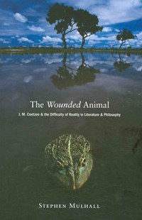 Wounded Animal by Stephen Mulhall (9780691137377) - PaperBack - Pets & Nature