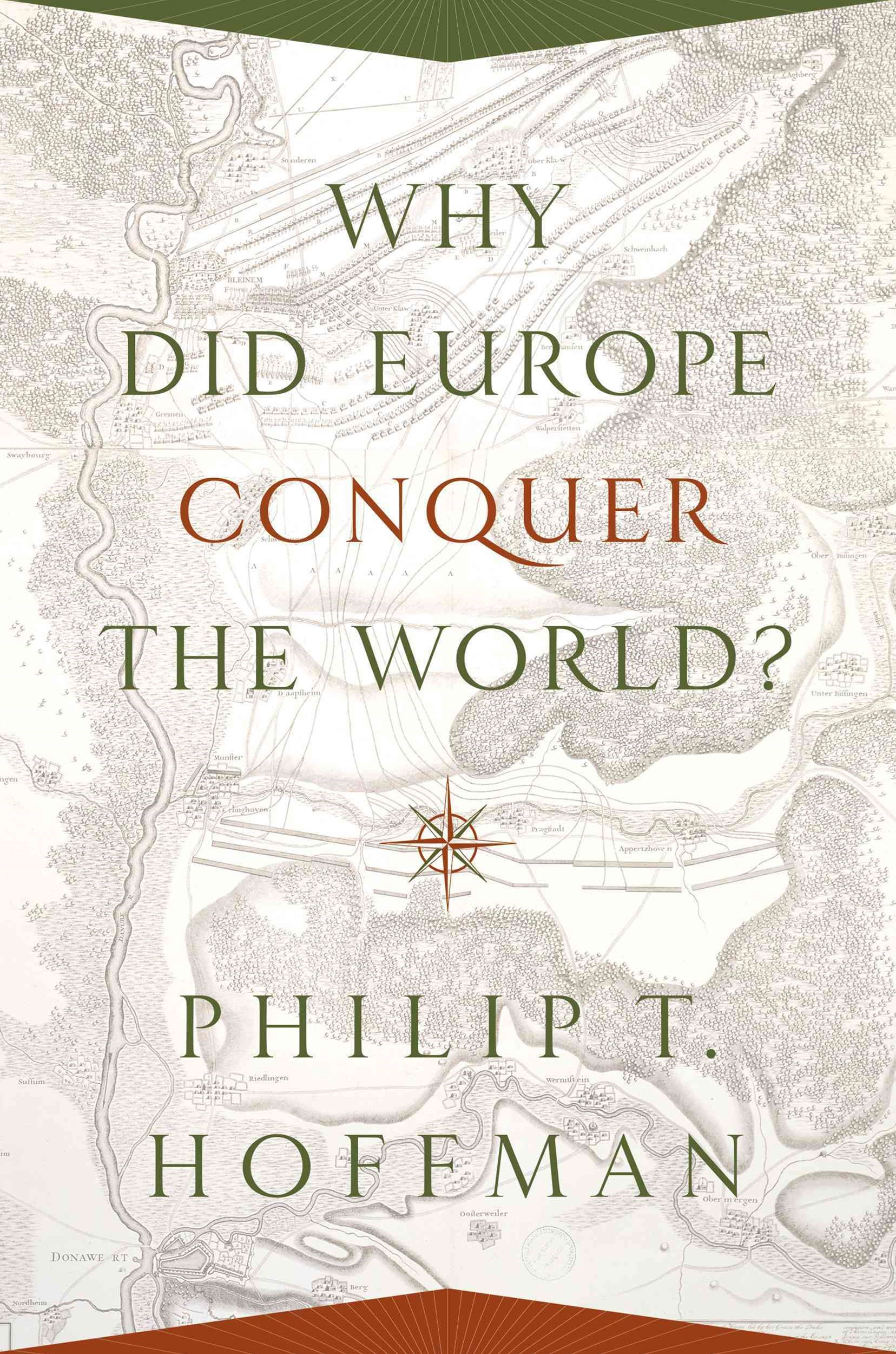 Why Did Europe Conquer the World?